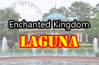 Enchanted Kingdom, Laguna